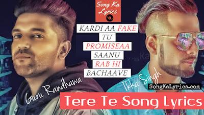 tere-te-by-guru-randhawa-ikka-singh-punjabi-song-lyrics