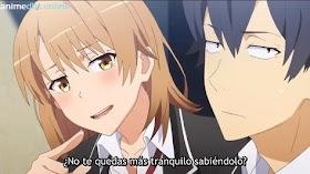 Oregairu Temporada 3 Capítulo 3 Sub Español HD