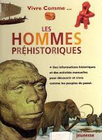 vivre comme les hommes préhistoriques