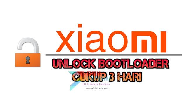 Unlock Bootloader Xiaomi Cukup 72 Jam a.k.a 3 Hari Saja? Beneran Nih!? So Pasti Ada: Simak Tutorialnya Berikut!