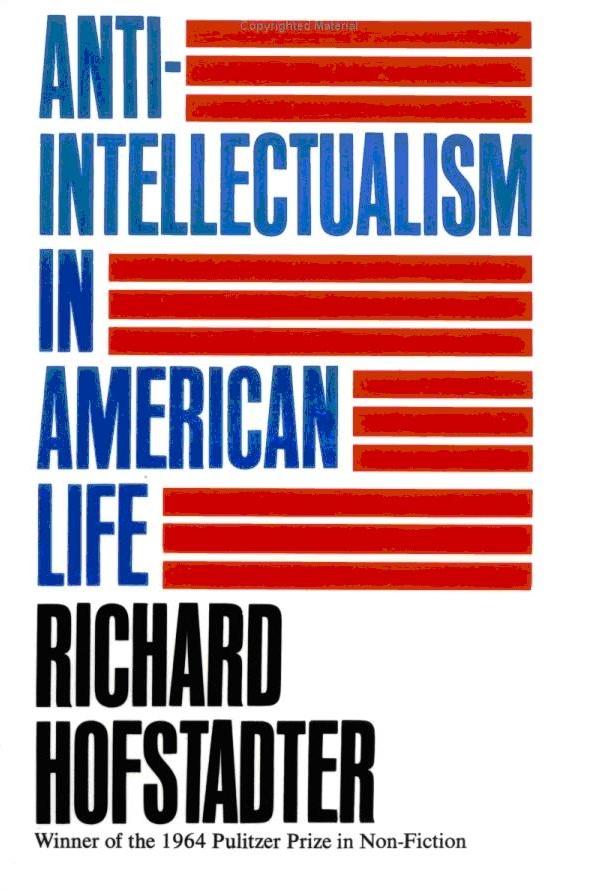 richard-hofstadter-anti-intellectualism-in-american-life-1962-734950.jpg