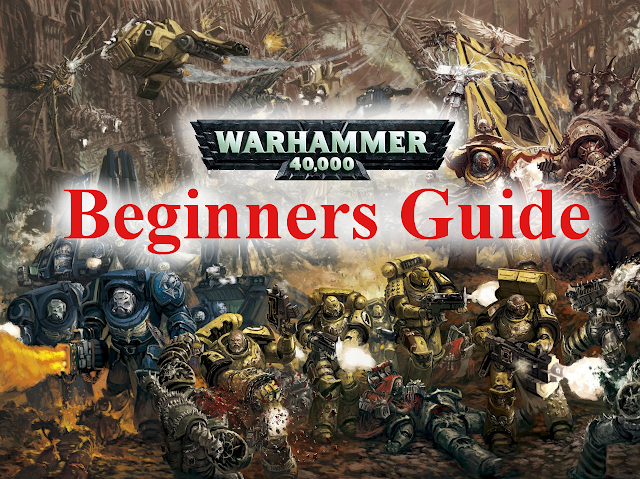 warhammer 40k beginners guide 2017 8th edition