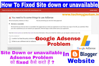 How To Fixed Site Down Or Unavailable Google Adsense Problem In Blog Website | In Hindi