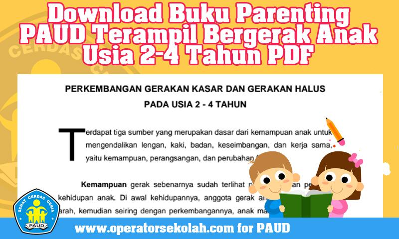 Download Buku Parenting PAUD Terampil Bergerak Anak Usia 2-4 Tahun PDF