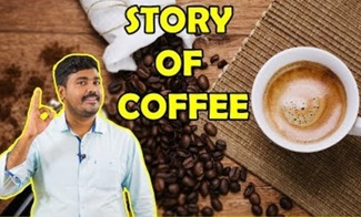 Story of a Coffee | Kichdy Explains