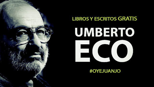 50 escritos y libros gratis de Umberto Eco