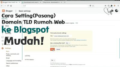 cara setting(pasang) domain tld di blogspot dari rumahweb