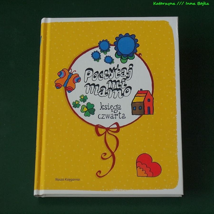Poczytaj Mi Mamo Księga Czwarta Lektury Z Przeszłości