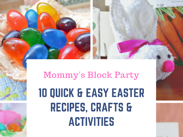 10 Quick & Easy Easter Recipes, Crafts & Activities