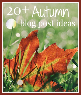 Autumn blog post ideas for bloggers