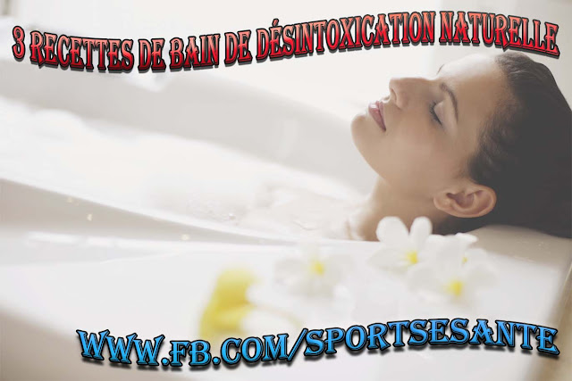 3 Recettes de bain de désintoxication naturelle