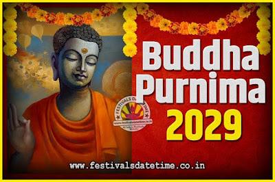 2029 Buddha Purnima Date and Time, 2029 Buddha Purnima Calendar