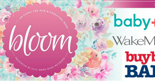 Join me in Raleigh at Bloom - An Event for New and Expecting Moms | WIN TICKETS!