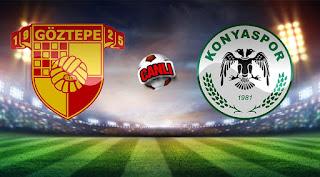 Atiker Konyaspor - Göztepe Canli Maç İzle 12 Mayis 2018