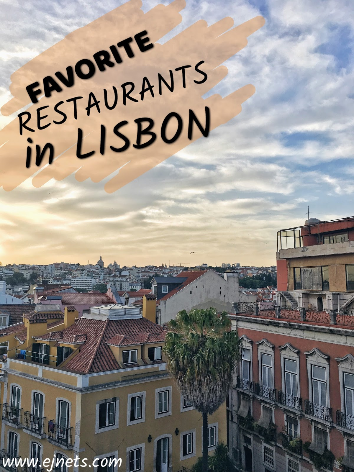 Favorite places in Lisbon, Portugal