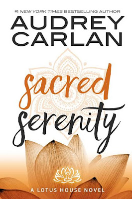 Sacred Serenity (Lotus House #2) by Audrey Carlan #CoverReveal #Pre-Order @audreycarlan @BareNakedWords