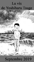 http://blog.mangaconseil.com/2019/04/a-paraitre-la-vis-de-yoshiharu-tsuge-en.html