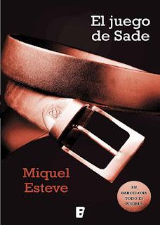 El juego de Sade, Miquel Esteve