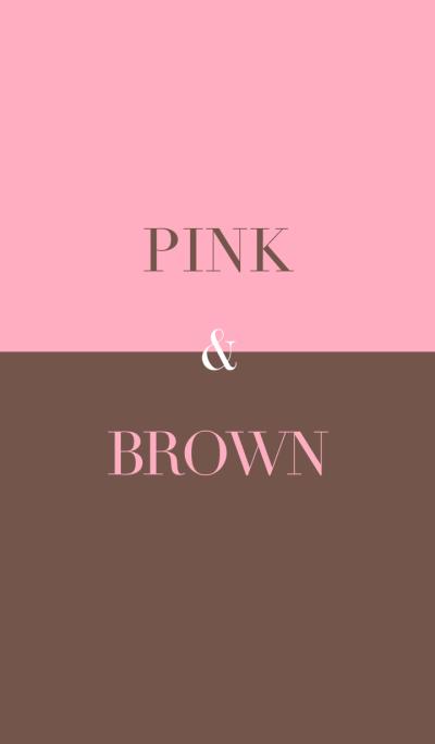 pink & brown .