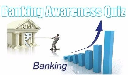 Important Banking Awareness Ques