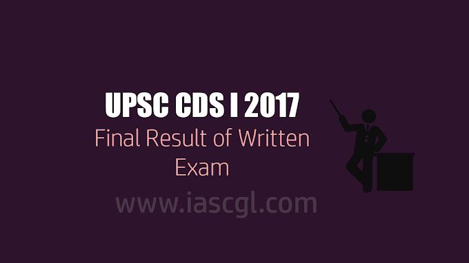 UPSC CDS I   Final Merit List For Written Exam 2017 Released