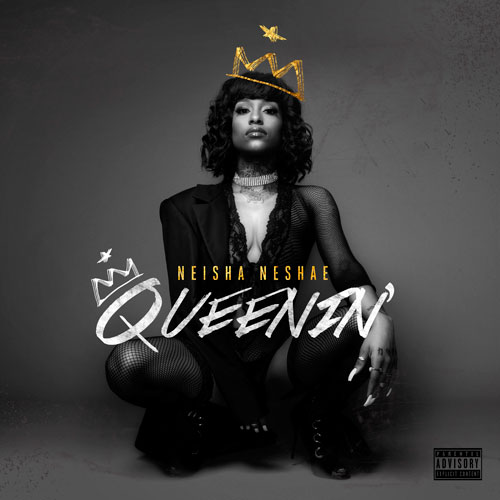 ROC NATION'S NEISHA NESHAE DROPS DEBUT EP, 'QUEENIN""