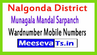 Munagala Mandal Sarpanch Wardnumber Mobile Numbers List Part II Nalgonda District in Telangana State