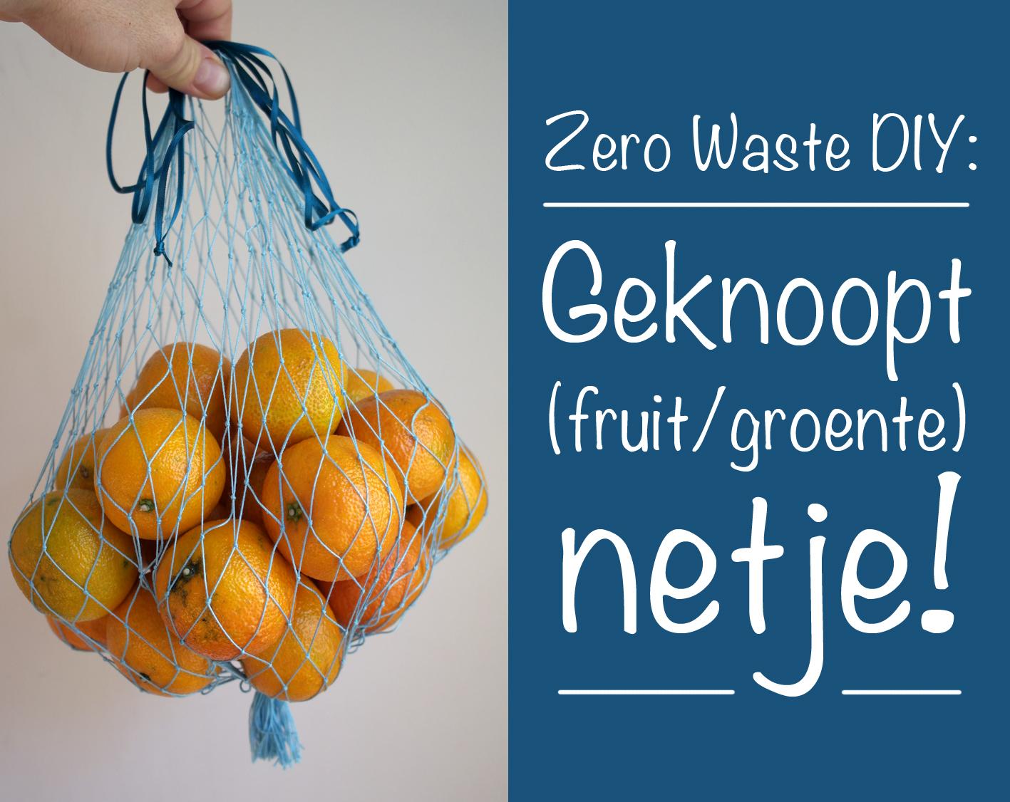 Dmmu Zero Waste Diy Geknoopt Fruitgroente Netje
