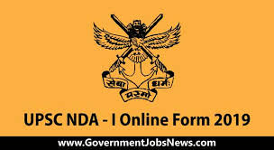 UPSC NDA I Online Form 2019 - 392 Post - Apply Now