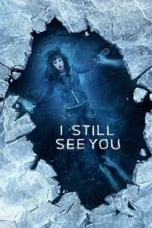 Watch I Still See You Online Free in HD