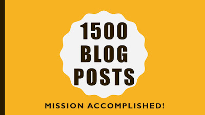 "An image that reads ""1500 Blog Posts.  Mission Accomplished! """