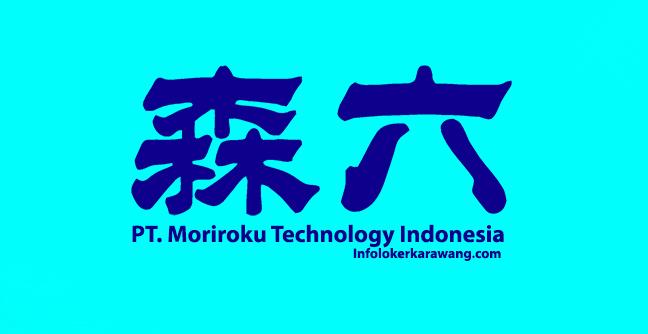 Lowongan Kerja PT. Moriroku Technology Indonesia Surya Cipta Karawang