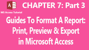 how to print, preview and export your reports to various formats in ms access