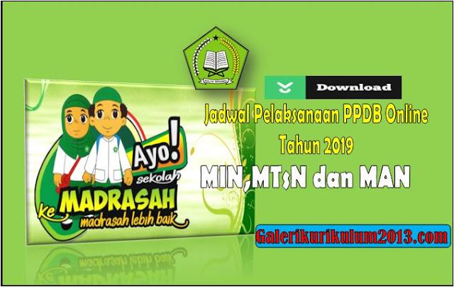 Jadwal Pelaksanaan PPDB Online MIN,MTsN dan MAN Tahun 2019/2020