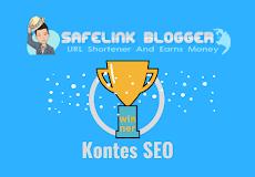 Safelink Blogger Mengadakan Kontes SEO, Buruan ikut!!