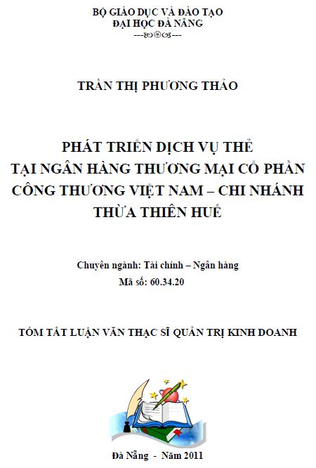 Phát triển dịch vụ thẻ tại ngân hàng thương mại cổ phần công thương Việt Nam chi nhánh Thừa Thiên Huế