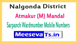 Atmakur (M) Mandal Sarpanch Wardmumber Mobile Numbers List Part I Nalgonda District in Telangana State