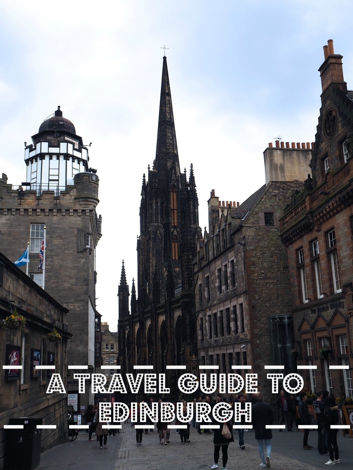 a travel guide to edinburgh