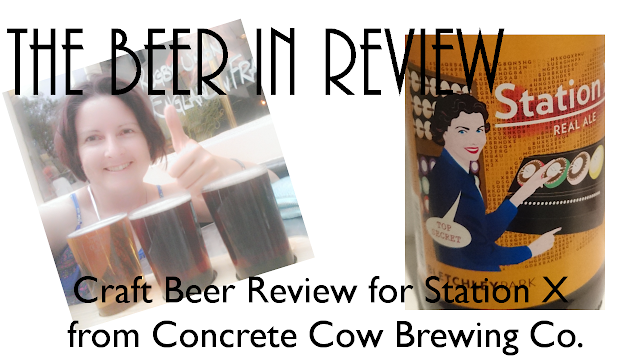 Buckinghamshire Craft Beer Review: Station X from Concrete Cow Brewing