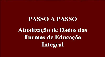Atualização das turmas de Educação Integral em funcionamento nas escolas.
