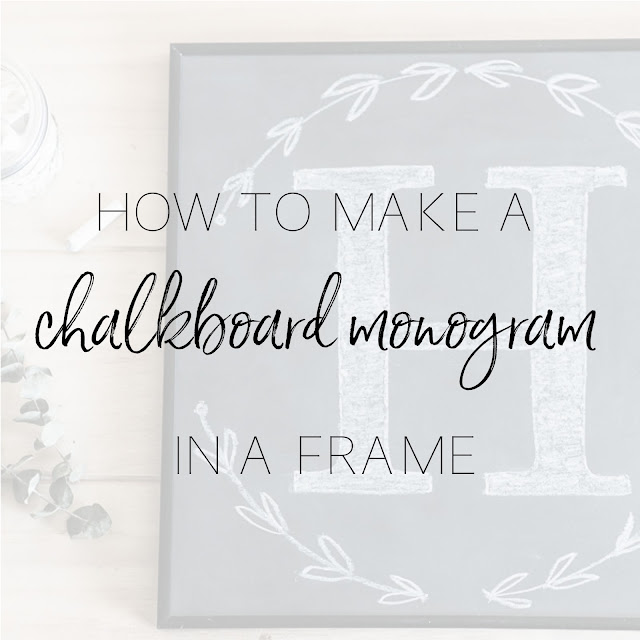 How to make your own framed chalkboard with a hand-drawn chalk monogram | personallyandrea.com
