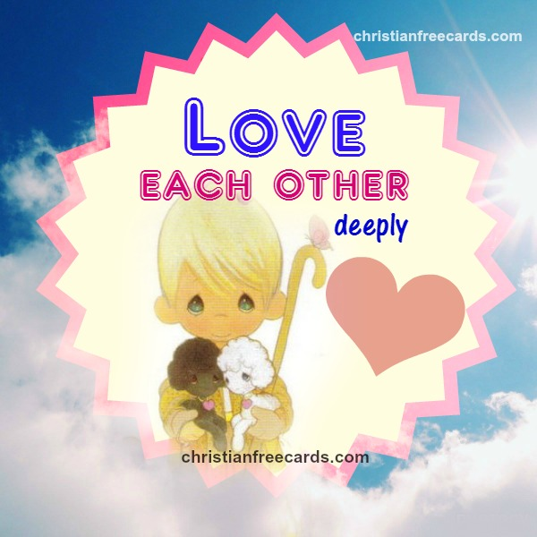 Bible verse love each other, free christian card, nice christian quotes,  love one another, free image for my facebook wall