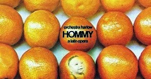 larry harlow hommy a latin opera