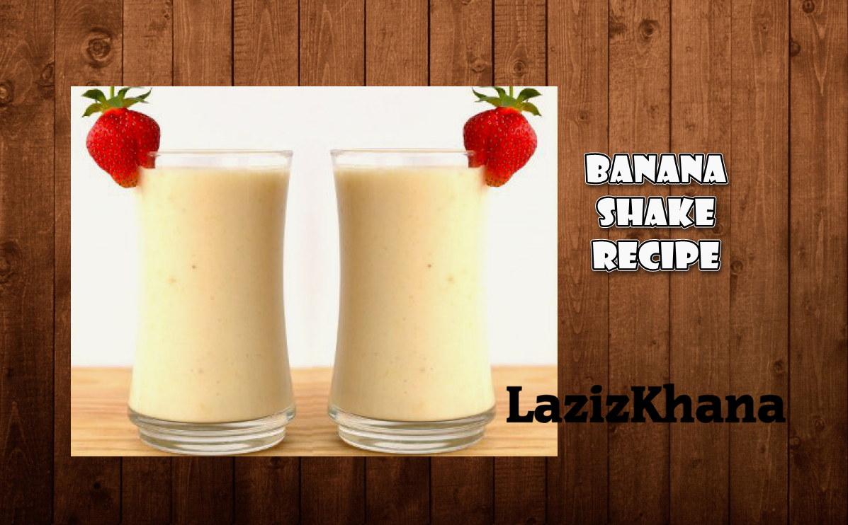 बनाना मिल्क शेक बनाने की विधि - Banana Milk Shake Recipe in Hindi