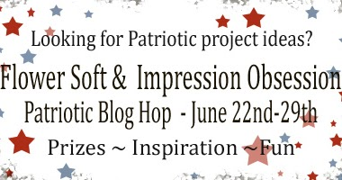 Mama Dini S Stamperia Patriotic Blog Hop With Flower Soft