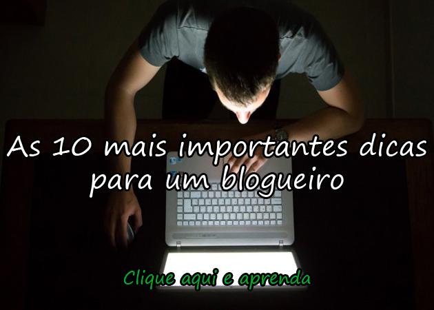 http://www.treta.com.br/as-10-dicas-mais-importantes-para-um-blogueiro