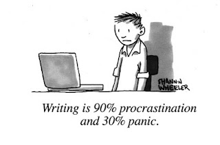 Writing is 90% Procrastination and 30% Panic