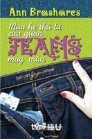 Mùa Hè Thứ Tư Của Quần Jeans May Mắn - Ann Brashares
