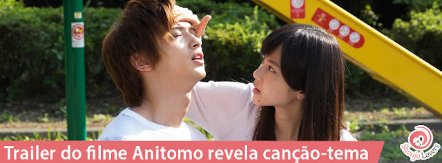 Trailer do filme Anitomo revela canção-tema
