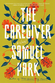 The Caregiver, Samuel Park, InToriLex
